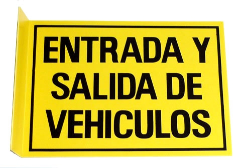 Cartel Entrada Y Salida De Vehiculos Color Amarillo Doble